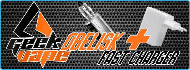 kit obelisk   fast charger geekvape